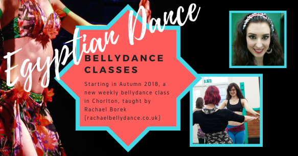 Bellydance classes in Manchester, starting in Autumn 2018